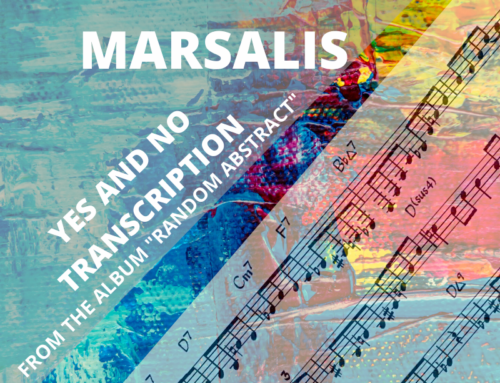 Branford Marsalis Yes and No Transcription