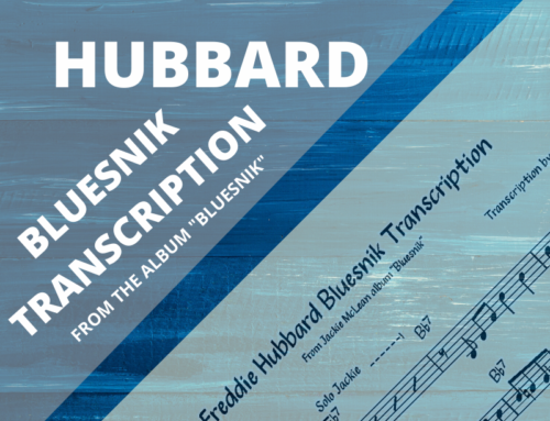 Freddie Hubbard Bluesnik Transcription