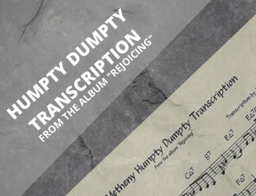 Pat Metheny Humpty Dumpty Transcription